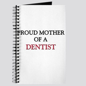 Proud Mother Of A DENTIST Journal