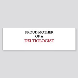 Proud Mother Of A DELTIOLOGIST Sticker Bumper (10)