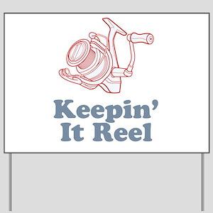 Keepin' It Reel Yard Sign