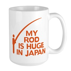 My Rod Is Huge In Japan Large Mug