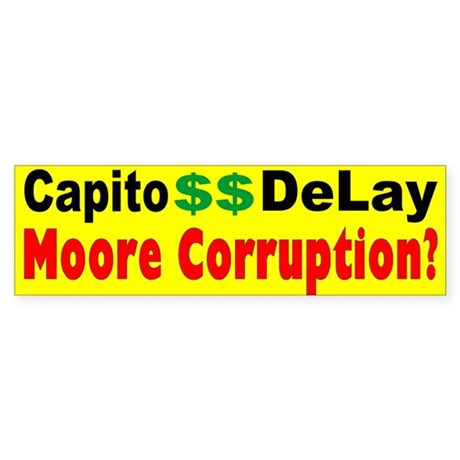 Capito takes DeLay Money. WV Bumper Sticker.