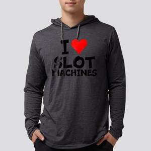 I Love Slot Machines Long Sleeve T-Shirt