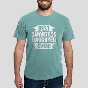 Best Smartass Daughter Ever (2) T-Shirt