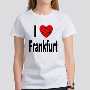 I Love Frankfurt Germany Women's T-Shirt