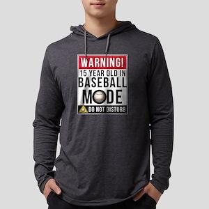 15 Year Old In Baseball Mode Long Sleeve T-Shirt