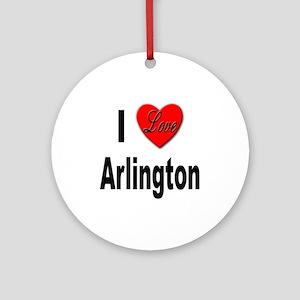 I Love Arlington Ornament (Round)