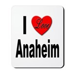 I Love Anaheim California Mousepad