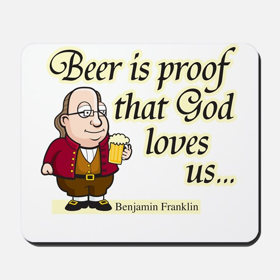 Beer is Proof - Mousepad
