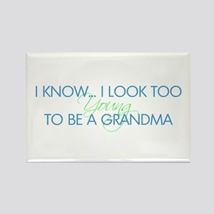 Too Young to be a Grandma Rectangle Magnet