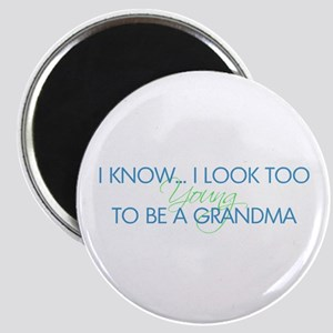 Too Young to be a Grandma Magnet