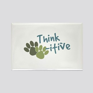 Think Paws-itive (Positive) Rectangle Magnet