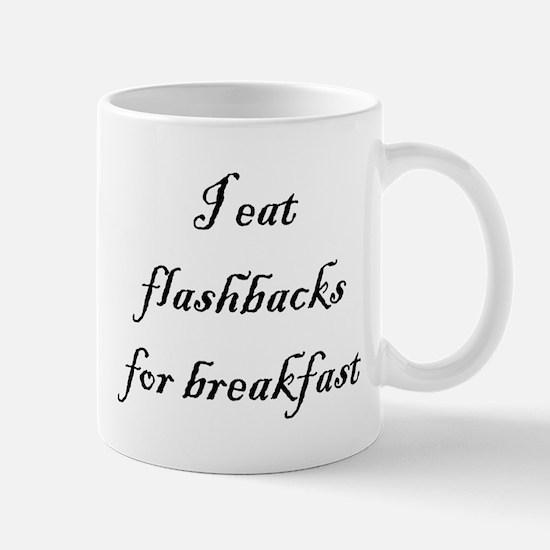 I eat flashbacks Mug