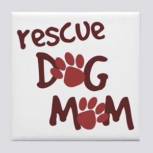 Rescue Dog Mom Tile Coaster