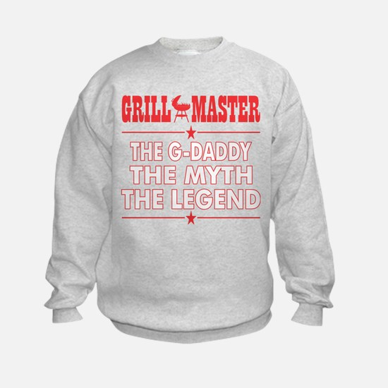 Grillmaster The Gdaddy The Myth The Leg Sweatshirt