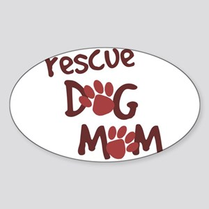 Rescue Dog Mom Oval Sticker