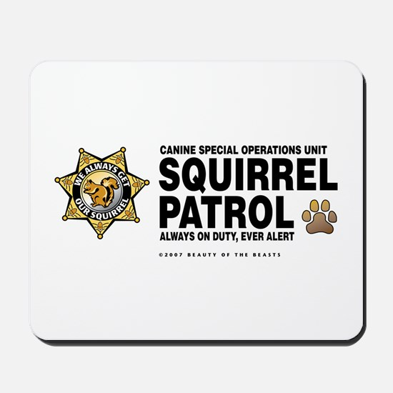 Squirrel Patrol Mousepad