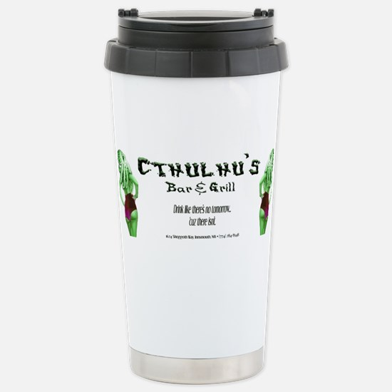 Cthulhu's Bar and Grill Stainless Steel Travel Mug