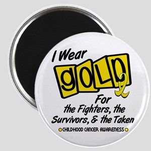 I Wear Gold For Fighters Survivors Taken 8 Magnet