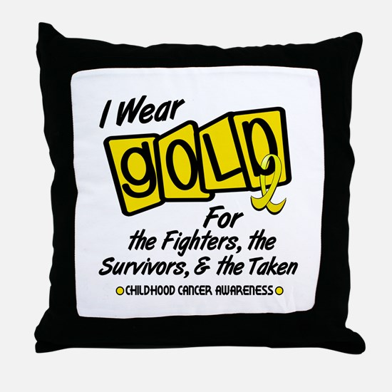 I Wear Gold For Fighters Survivors Taken 8 Throw P