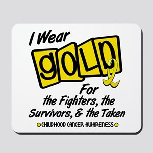 I Wear Gold For Fighters Survivors Taken 8 Mousepa