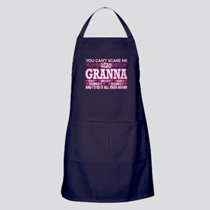 You Cant Scare Me Im Granna Do It All Apron (dark)
