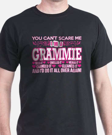 You Cant Scare Me Im Grammie Do It All Ove T-Shirt