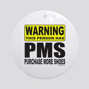 PURCHASE MORE SHOES Ornament (Round)