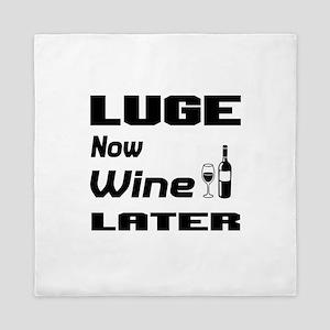 Luge Now Wine Later Queen Duvet