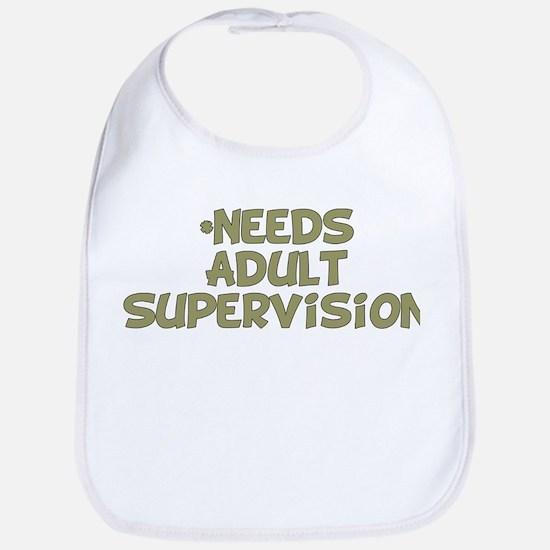 Needs Adult Supervision Bib