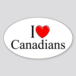 """I Love (Heart) Canadians"" Oval Sticker"