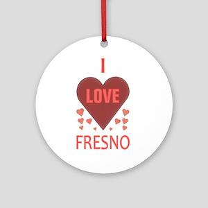 I Love Fresno Ornament (Round)