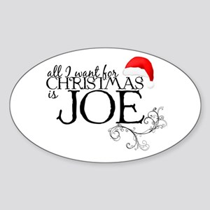 All I want for Christmas is Joe Oval Sticker
