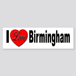 I Love Birmingham Bumper Sticker
