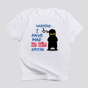 I have mad Jiu-Jitsu skills Infant T-Shirt