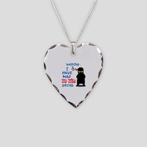 I have mad Jiu-Jitsu skills Necklace Heart Charm