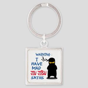 I have mad Jiu-Jitsu skills Square Keychain
