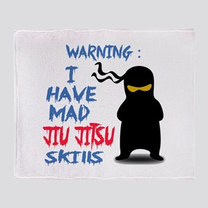 I have mad Jiu-Jitsu skills Throw Blanket