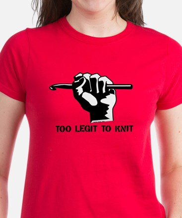 Too Legit to Knit Women's Dark T-Shirt