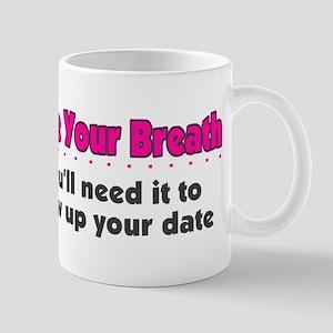 Save Your Breath Mug