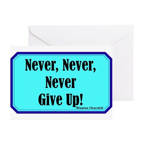 """Never Give Up"" Greeting Cards (Pk of 10)"