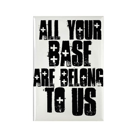 all your base are belong to u Rectangle Magnet
