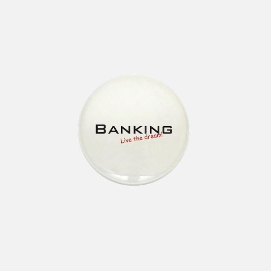 Banking / Dream! Mini Button (10 pack)