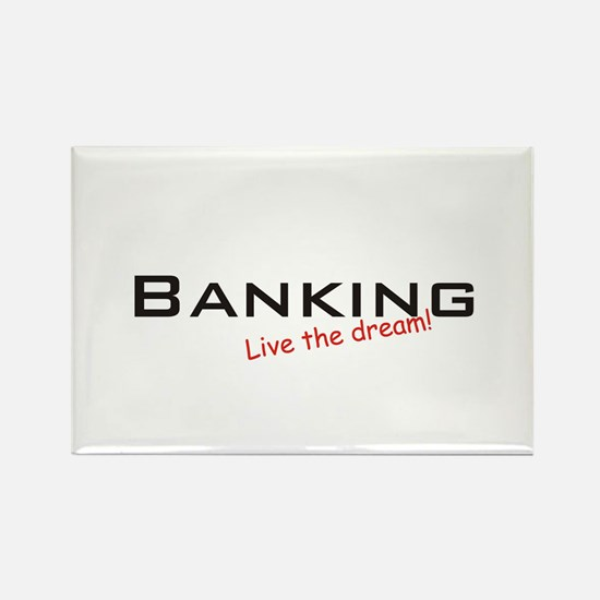 Banking / Dream! Rectangle Magnet