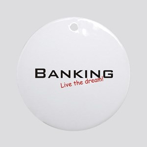Banking / Dream! Ornament (Round)