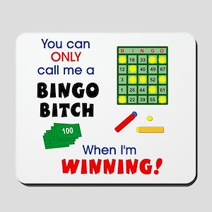 Bingo Bitch #1 Mousepad