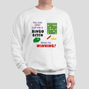 Bingo Bitch #1 Sweatshirt