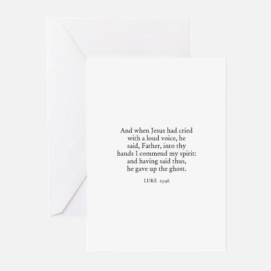 LUKE  23:46 Greeting Cards (Pk of 10)