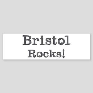 Bristol rocks Bumper Sticker