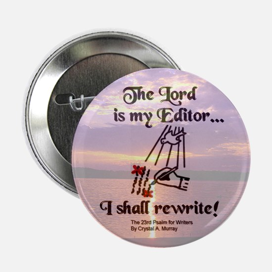 The Lord is My Editor - Sunrise Button