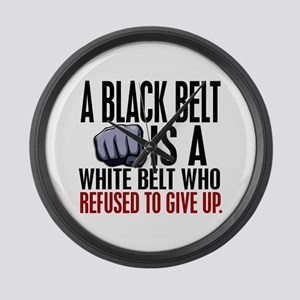 Refused To Give Up Black Belt Large Wall Clock